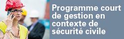 02B–Programme court de geston en contexte de sécurité civile